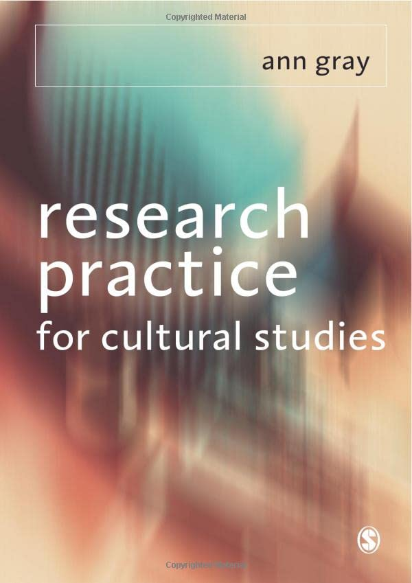 Research Practice for Cultural Studies: Ethnographic Methods and Lived Cultures 9780761951759