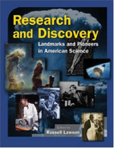 Research and Discovery: Landmarks and Pioneers in American Science 9780765680730