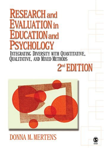 Research and Evaluation in Education and Psychology: Integrating Diversity with Quantitative, Qualitative, and Mixed Methods 9780761928058