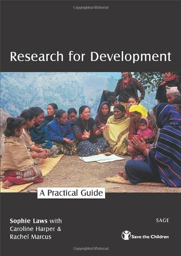 Research for Development: A Practical Guide 9780761973270