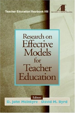 Research on Effective Models for Teacher Education: Teacher Education Yearbook VIII 9780761976165