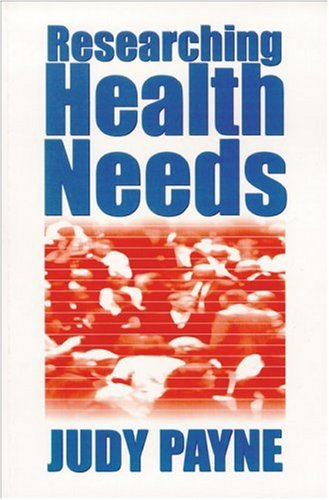 Researching Health Needs: A Community-Based Approach 9780761960843