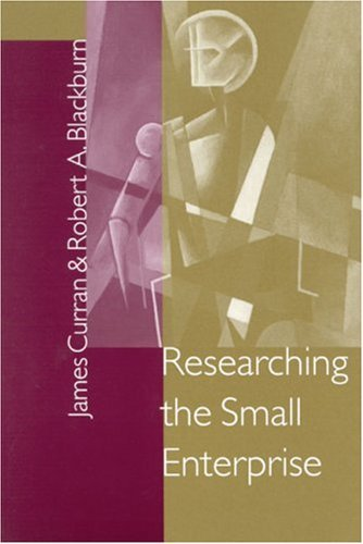 Researching the Small Enterprise 9780761952954