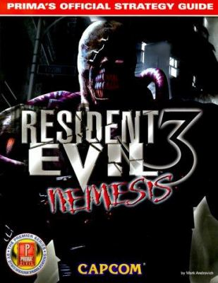 Resident Evil 3 Nemesis: Prima's Official Strategy Guide 9780761526179