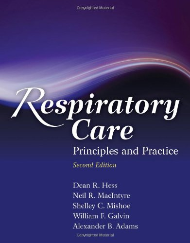 Respiratory Care: Principles and Practice 9780763760038