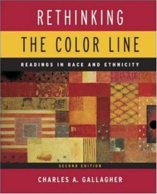 Rethinking the Color Line: Readings in Race and Ethnicity 9780767420914