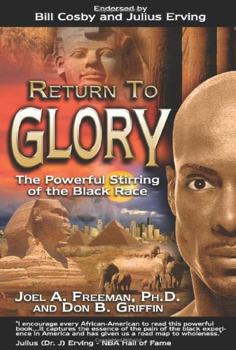 Return to Glory: The Powerful Stirring of the Black Race 9780768430103