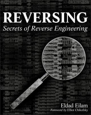 Reversing: Secrets of Reverse Engineering 9780764574818