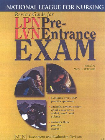Review Guide for LPN/LVN Pre-Entrance Exam: National League for Nursing 9780763710613