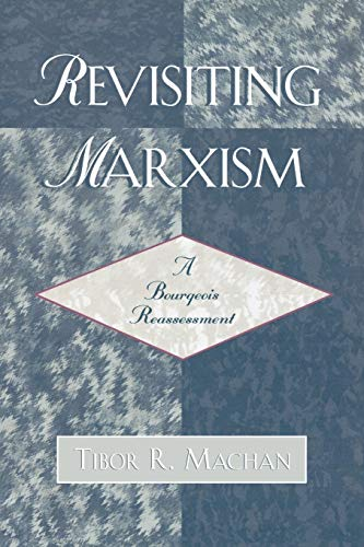 Revisiting Marxism: A Bourgeois Reassessment 9780761832959