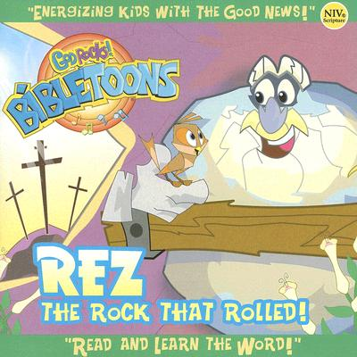Rez the Rock That Rolled