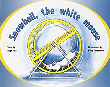 Rigby PM Plus Green: Student Reader (Level 12) Snowball, Wht Mse