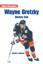 Wayne Gretzky: Hockey Star 9780763578435