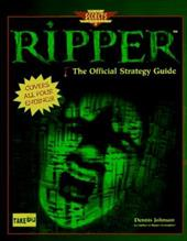 Ripper: The Official Strategy Guide
