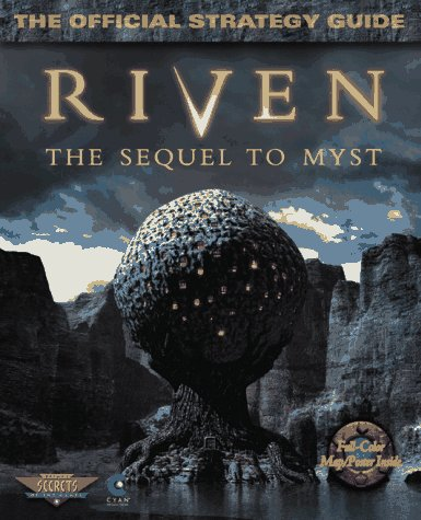 Riven: The Sequel to Myst: The Official Strategy Guide 9780761508304