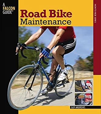 Road Bike Maintenance 9780762747467