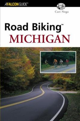 Road Biking Michigan 9780762728039