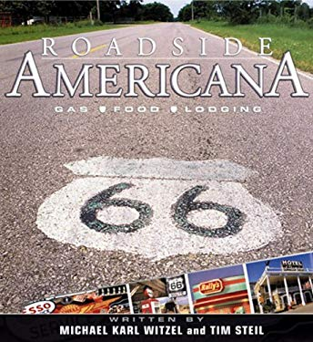 Roadside Americana: Gas, Food, Lodging 9780760317723
