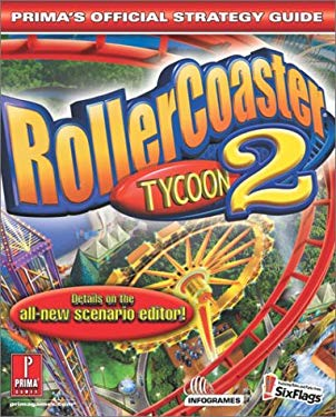 Rollercoaster Tycoon 2: Prima's Official Strategy Guide 9780761539742