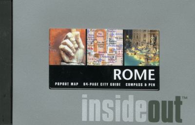 Rome Insideout [With PenWith Popout MapWith Compass] 9780762747368
