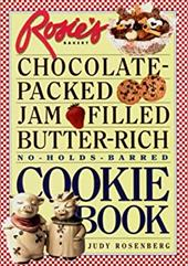 Rosie's Bakery Chocolate-Packed, Jam-Filled, Butter-Rich, No-Holds-Barred Cookie Book 2882062