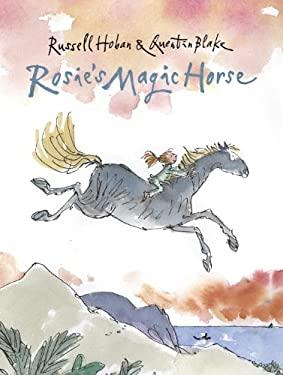 Rosie's Magic Horse 9780763664008