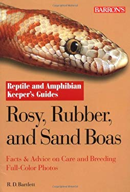 Rosy, Rubber, and Sand Boas 9780764132001