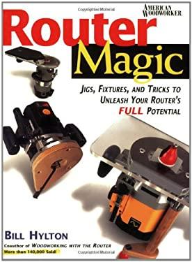 Router Magic 9780762101856