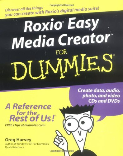 Roxio Easy Media Creator for Dummies 9780764571312
