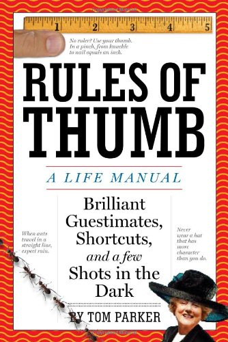 Rules of Thumb: A Life Manual 9780761150732