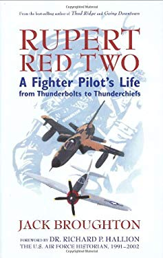 Rupert Red Two: A Fighter Pilot's Life from Thunderbolts to Thunderchiefs 9780760332177