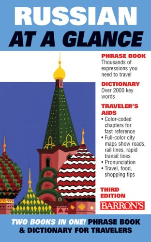 Russian at a Glance: Phrase Book & Dictionary for Travelers 9780764137679