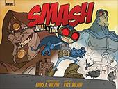 SMASH: Trial by Fire 21184550