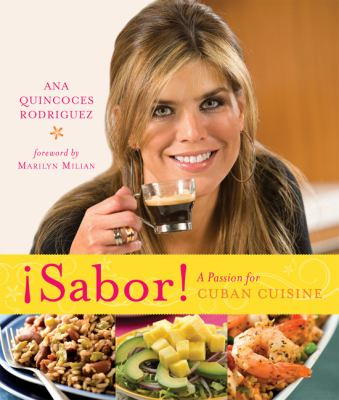 Sabor!: A Passion for Cuban Cuisine 9780762433476