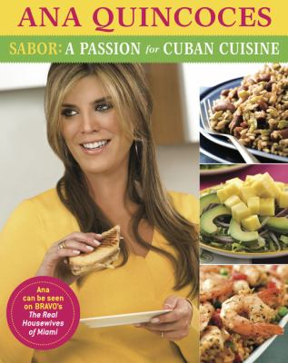 Sabor!: A Passion for Cuban Cuisine 9780762448876