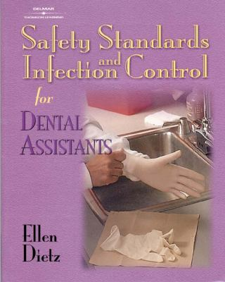 Safety Standards and Infection Control for Dental Assistants 9780766826595