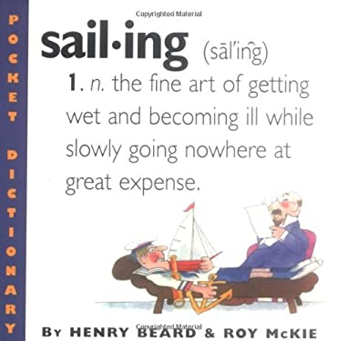 Sailing: A Lubber's Dictionary 9780761123873