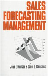 Sales Forecasting Management: Understanding the Techniques, Systems and Management of the Sales Forecasting Process [With Disk]