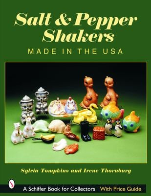Salt & Pepper Shakers: Made in the USA 9780764320774