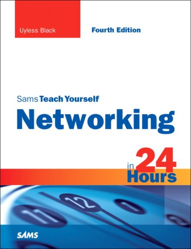 Sams Teach Yourself Networking in 24 Hours 9780768685763