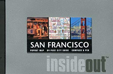 San Francisco Insideout [With PenWith Popout MapWith Compass] 9780762747375