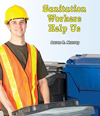 Sanitation Workers Help Us 9780766040496