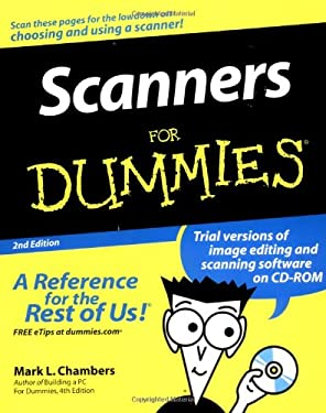 Scanners for Dummies [With CDROM] 9780764567902