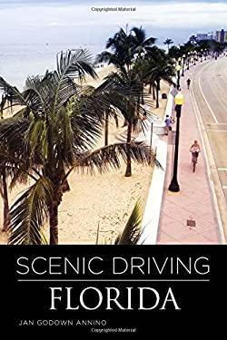 Scenic Driving Florida 9780762750559