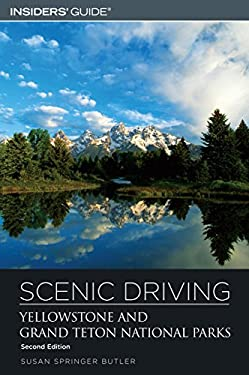 Scenic Driving Yellowstone and Grand Teton National Parks 9780762730360