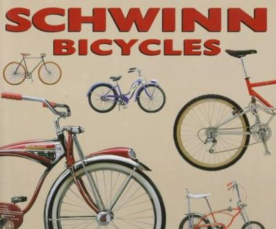 Schwinn Bicycles 9780760301272