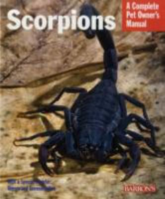 Scorpions: Everything about Purchase, Care, Feeding, and Housing 9780764139819