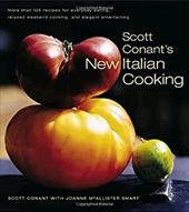 Scott Conant's New Italian Cooking: More Than 125 Recipes for Everyday Eating, Relaxed Weekend Cooking, and Elegant Entertaining 2979070