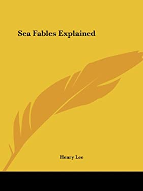 Sea Fables Explained 9780766140547