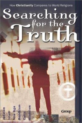 Searching for the Truth: How Christianity Compares to World Religions (Kit) with Poster and Other [With Posters and Leader Guide] 9780764423932
